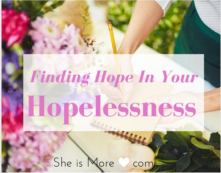 finding hope inyour hopelessness