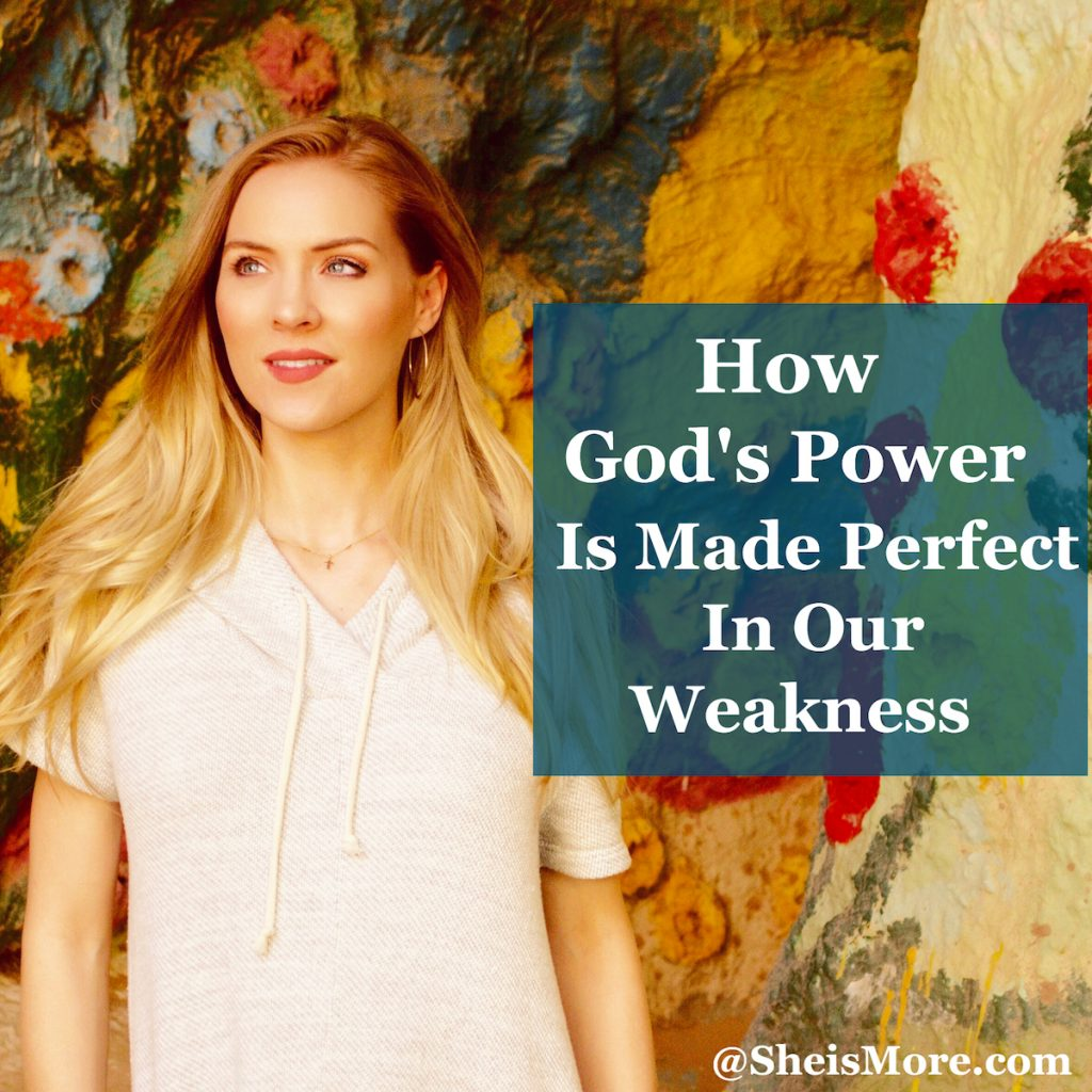 God's Power Our Weakness